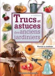 Souvent acheté avec Une agriculture qui goûte autrement, le Trucs et astuces des anciens jardiniers