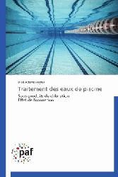 Dernières parutions sur Gestion et qualité de l'eau, Traitement des eaux de piscine