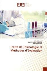 Dernières parutions sur Pharmacie, Traité de toxicologie et méthodes d'évaluation