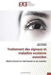 Dernières parutions sur Ophtalmologie, Traitement des signaux et maladies oculaires associées