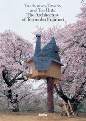 Dernières parutions sur Réalisations, Treehouses, Towers, And Tea Huts
