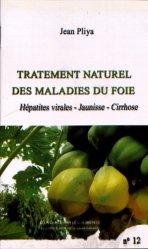 Nouvelle édition Traitement naturel des maladies du foie