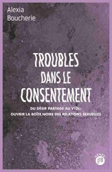 Dernières parutions sur Sexologie, Troubles dans le consentement
