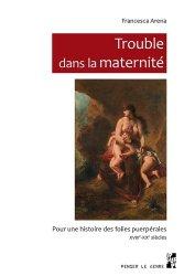 Dernières parutions sur Psychopathologie de l'adulte, Trouble dans la maternité