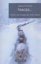 Dernières parutions sur A ski - En raquettes, Traces... Pierrot, des Vosges aux Trois Vallées