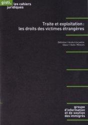 Dernières parutions dans Les cahiers juridiques, Traite et exploitation : les droits des victimes étrangères