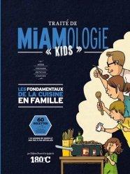 Dernières parutions sur Cuisine familiale, Traité de miamologie kids cuisiner en famille