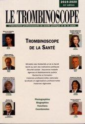 Dernières parutions sur Santé publique - Politiques de santé, Trombinoscope de la santé. Edition 2019-2020