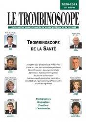 Dernières parutions sur Santé publique - Politiques de santé, Trombinoscope de la santé. Edition 2020-2021
