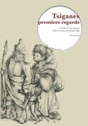 Dernières parutions dans Varia, Tsiganes premiers regards. Craintes et fascination dans la France du Moyen Age