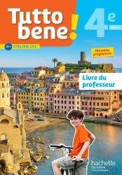Dernières parutions sur Méthodes de langues (scolaire), Tutto bene! italien cycle 4 / 4e LV2 - Livre du professeur - éd. 2017