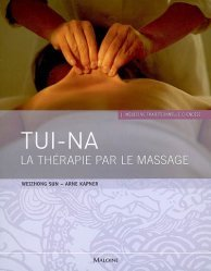 Souvent acheté avec Massages du monde, le Tui-Na La thérapie par le massage