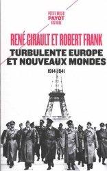 Dernières parutions dans Petite Bibliothèque Payot, Turbulente Europe et nouveaux mondes