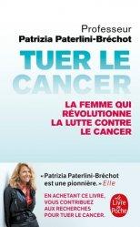 Nouvelle édition Tuer le cancer