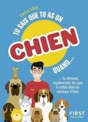 Dernières parutions dans Le petit livre, Tu sais que tu as un chien quand...