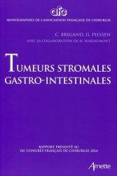 Dernières parutions dans Monographies de l'Association Française de Chirurgie, Tumeurs stromales gastro-intestinales