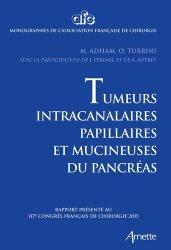 Dernières parutions dans Monographies de l'Association Française de Chirurgie, Tumeurs intra-canalaires papillaires et mucineuses de pancréas