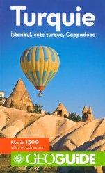 Dernières parutions sur Guides Turquie, Turquie. Istanbul, côte turque, Cappadoce