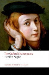 Dernières parutions sur Oxford University Press, Twelfth Night, or What You Will: The Oxford Shakespeare