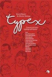 Dernières parutions sur Imprimerie,reliure et typographie, Typex