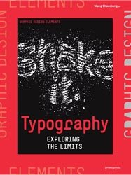 Dernières parutions sur Audiovisuel, Typography : exploring the limits - Graphic design elements