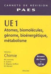Souvent acheté avec UE 3 Vol 1 - Physique - Biophysique, le UE1 Vol 1 - Chimie
