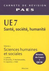 Souvent acheté avec UE7 santé, société, humanité optimisé pour Paris 6, le UE7 Vol 1 - Sciences humaines et sociales Santé, Société, Humanité,