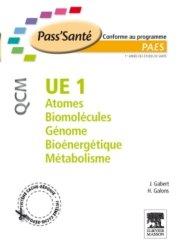 Souvent acheté avec Histologie, le UE 1 - Atomes - Biomolécules - Génome - Bioénergétique - Métabolisme