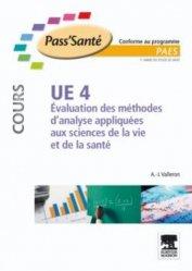 Souvent acheté avec UE 3a Organisation des appareils et des systèmes, le UE 4 Evaluation des méthodes d'analyse appliquées aux siences de la vie et de la santé
