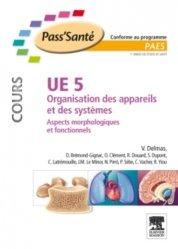Souvent acheté avec Biochimie- UE1, le UE5 Organisation des appareils et des systèmes