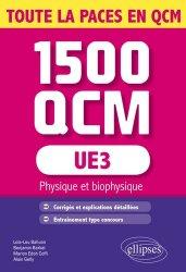 Dernières parutions sur QCM POUR L'UE3, UE3 - 1500 QCM livre paces 2020, livre pcem 2020, anatomie paces, réussir la paces, prépa médecine, prépa paces