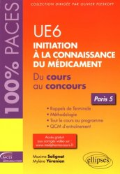 Souvent acheté avec ue2 bases cellulaires et moleculaires du developpement methodes et exercices, le UE 6 : Initiation à la connaissance du médicament - Paris 5