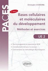 Dernières parutions sur UE2 Biologie, ue2 bases cellulaires et moleculaires du developpement methodes et exercices livre paces 2020, livre pcem 2020, anatomie paces, réussir la paces, prépa médecine, prépa paces
