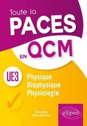 Souvent acheté avec UE3 Tout en QCM - PACES, le UE3 - Physique, Biophysique, Physiologie