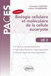 Dernières parutions dans PACES, UE2 - Biologie cellulaire et moléculaire de la cellule eucaryote