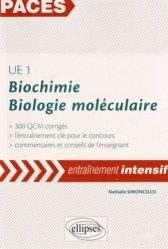 Souvent acheté avec Exercices et QCM de Physique, le UE1 Biochimie Biologie moléculaire