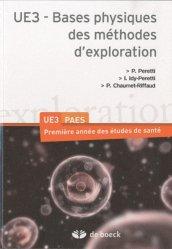 Souvent acheté avec Biochimie UE1 Tome1, le UE3 - Bases physiques des méthodes d'exploration