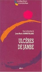 Dernières parutions dans Conduites, Ulcères de jambe livre médecine 2020, livres médicaux 2021, livres médicaux 2020, livre de médecine 2021