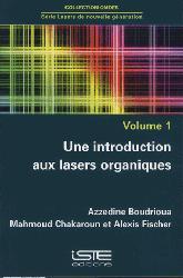 Dernières parutions sur Automatique - Robotique, Une introduction aux lasers organiques