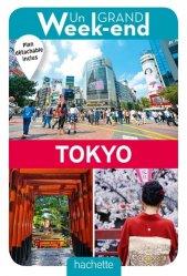 Dernières parutions dans Un Grand Week-end à..., Un grand week-end à Tokyo. Avec 1 Plan détachable