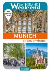 Dernières parutions dans Un Grand Week-end à..., Un grand week-end à Munich