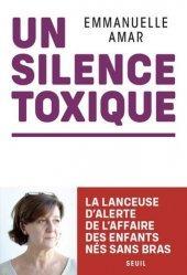 Dernières parutions sur Essais et récits, Un silence toxique
