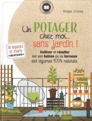Dernières parutions sur Potager et verger, Un potager chez moi... sans jardin !
