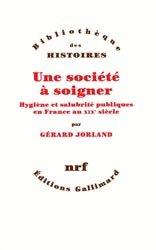 Dernières parutions dans Bibliothèque des histoires, Une société à soigner