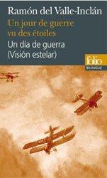 Dernières parutions sur Livres bilingues, Un Jour de Guerre vu des Etoiles/Un día de guerra (Visión estelar)