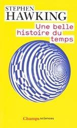 Souvent acheté avec Introduction à l'étude de la médecine expérimentale, le Une belle histoire du temps