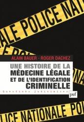 Souvent acheté avec Mémento des urgences médico-légales, le Une histoire de la médecine légale et de l'identification criminelle