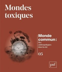 Dernières parutions sur Économie et politiques de l'écologie, Un monde toxique