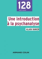 Dernières parutions dans 128, Une introduction à la psychanalyse
