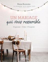 Dernières parutions sur Mariage, Un mariage qui vous ressemble. Organiser - Créer - S'inspirer